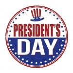 No Delay for President's Day